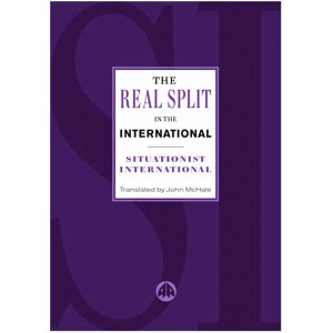 The Real Split in the International by the Situationist International