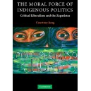 The Moral Force of Indigenous Politics