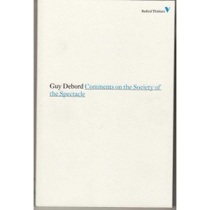 Comments on the Society of the Specticle, Debord