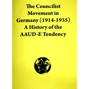 The Councilist Movement in Germany