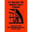 IF IT WAS EASY THEY WOULDN'T CALL IT STRUGGLE