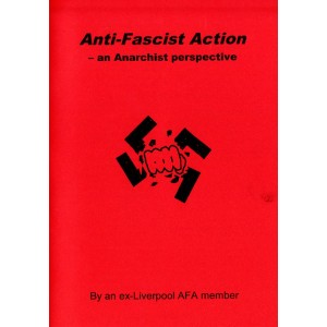 Anti-fascist action: an anarchist perspective