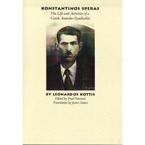 Konstantinos Speras : the life and activities of a Greek anarcho-syndicalist