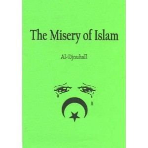 The Misery of Islam, by Al-Djouhall.