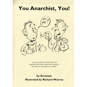 You Anarchist, You!