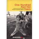 100 Red Hot Years