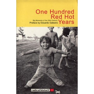 One Hundred Red Hot Years