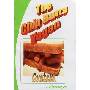 The Chip Butty Vegan Cookbook