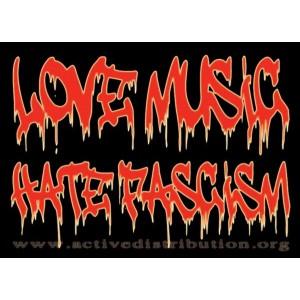 Love Music Hate Fascism sticker