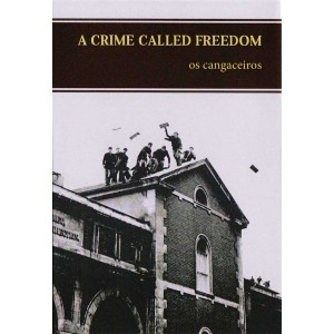 A Crime Called Freedom