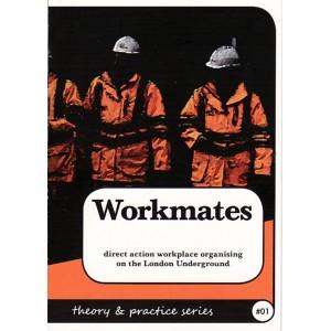 Workmates