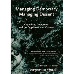Managing Democracy, Managing Dissent.