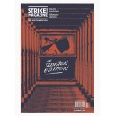 Strike! magazine The Sedition Edition Spring 2013