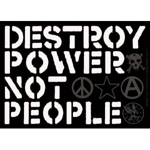 Destroy Power Not People sticker