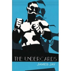 The Undercards by James Jay