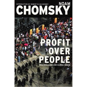 Profit over People, Chomsky