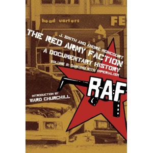 The Red Army Faction, A Documentary History Vol 2