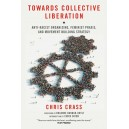 Towards Collective Liberation by Chris Crass