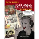Basic Skills Caucasian