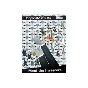 Corporate Watch 54 - Meet the Investors