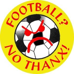 336, Football? No Thanx!