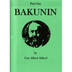 Bakunin Part 1