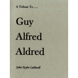 A Tribute To Guy Alfred Aldred.
