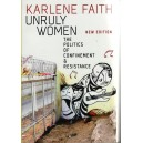 Unruly Women by Karlene Faith