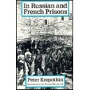 In Russian and French Prisons - Peter Kropotkin