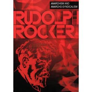 Anarchism and Anarcho-Syndicalism by Rudolf Rocker
