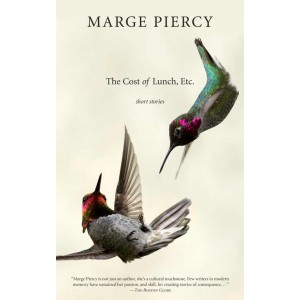 The Cost Of Lunch, Etc. by Marge Piercy