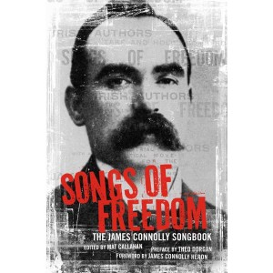 Songs of Freedom, The James Connolly Songbook