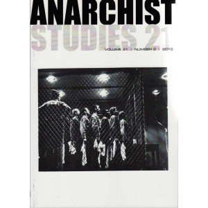 Anarchist Studies Vol 21 *2