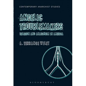 Angelic Troublemakers by A. Terrance Wiley