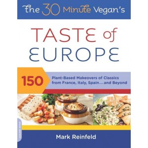 The 30 minute Vegan's Taste of Europe.
