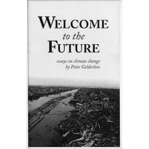 Welcome to the Future: Essays on Climate Change