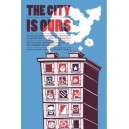 The City Is Ours: Squatting and Autonomous Movements in Europe from the 1970s to the Present