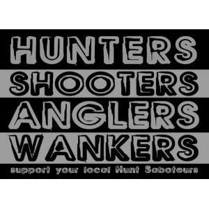 Hunters, Shooters Wankers sticker