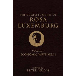 The Complete Works of Rosa Luxemburg,