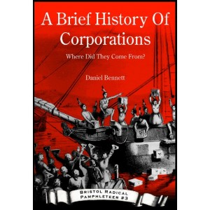 A Brief History Of Corporations - Where Did They Come From?