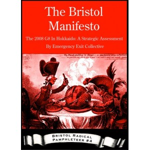 The Bristol Manifesto - The 2008 G8 In Hokkaido: Strategic Assessment