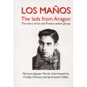 Los Maños, the lads from Aragon, the story of an anti-Franco action group