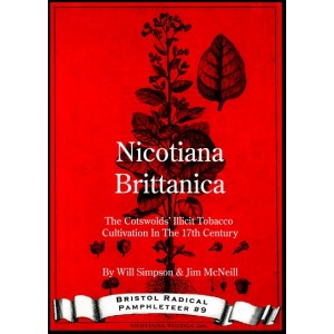 Nicotiana Brittanica - The Cotswolds' Illicit Tobacco Cultivation In The 17th Century