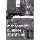 Ephemera Magazine Management Business Anarchism issue