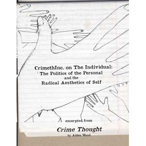 CrimethInc, on the Individual