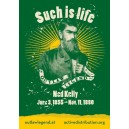 "Ned Kelly ""Such is life"" sticker"