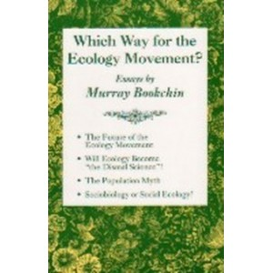 Which Way for the Ecology Movement