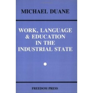 Work, Language and Education in an Industrial State