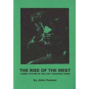 The Rise of the West by John Connor
