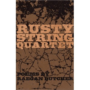 Rusty String Quartet Poems by R. Butcher